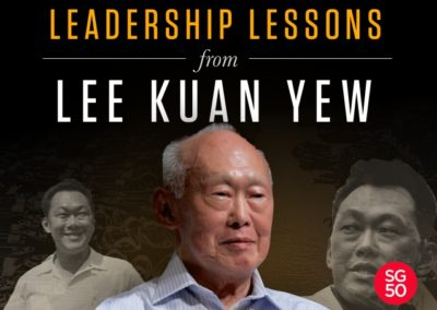 Leadership Lessons From Lee Kuan Yew